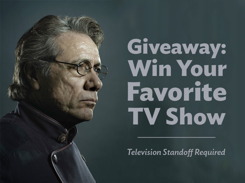 WIn Your Favorite TV Show